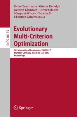Lecture Notes in Computer Science: Evolutionary Multi-Criterion Optimization