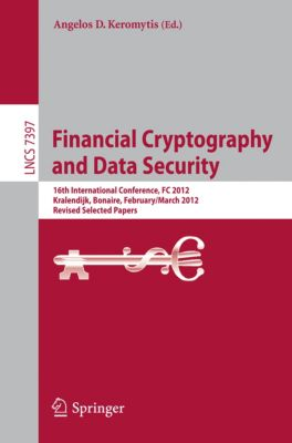 Lecture Notes in Computer Science: Financial Cryptography and Data Security