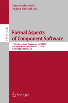 Lecture Notes in Computer Science: Formal Aspects of Component Software