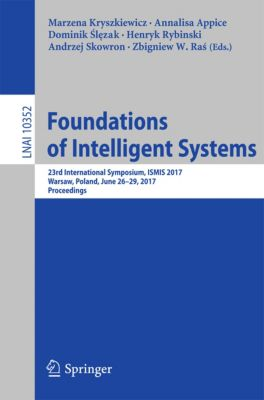 Lecture Notes in Computer Science: Foundations of Intelligent Systems