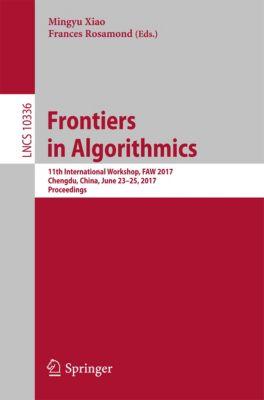Lecture Notes in Computer Science: Frontiers in Algorithmics
