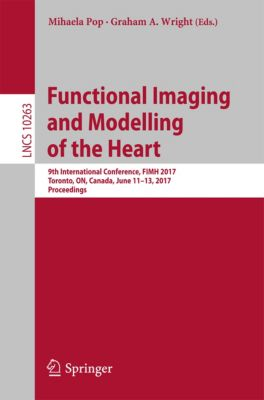 Lecture Notes in Computer Science: Functional Imaging and Modelling of the Heart