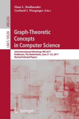 Lecture Notes in Computer Science: Graph-Theoretic Concepts in Computer Science