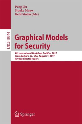 Lecture Notes in Computer Science: Graphical Models for Security