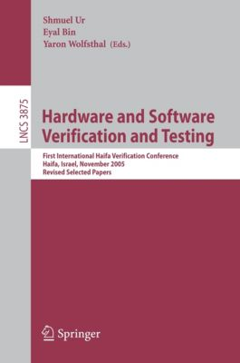 Lecture Notes in Computer Science: Hardware and Software, Verification and Testing