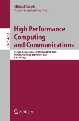 Lecture Notes in Computer Science: High Performance Computing and Communications