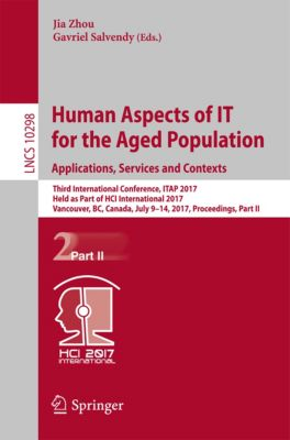 Lecture Notes in Computer Science: Human Aspects of IT for the Aged Population. Applications, Services and Contexts
