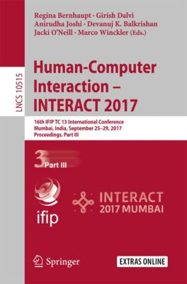 Lecture Notes in Computer Science: Human-Computer Interaction – INTERACT 2017