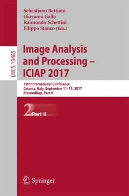 Lecture Notes in Computer Science: Image Analysis and Processing - ICIAP 2017