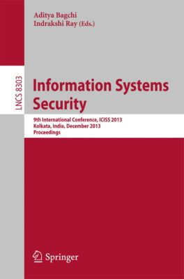 Lecture Notes in Computer Science: Information Systems Security