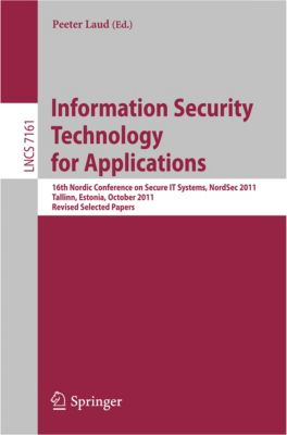 Lecture Notes in Computer Science: Information Security Technology for Applications