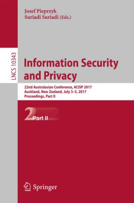 Lecture Notes in Computer Science: Information Security and Privacy