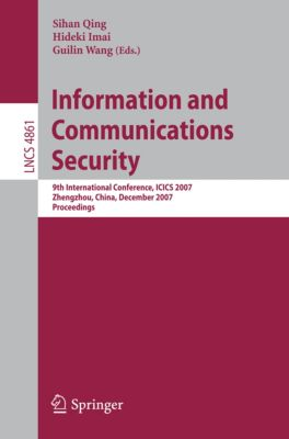 Lecture Notes in Computer Science: Information and Communications Security