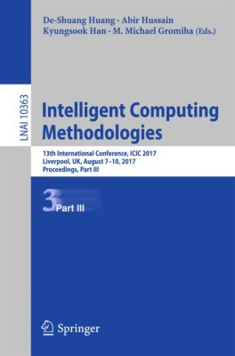 Lecture Notes in Computer Science: Intelligent Computing Methodologies