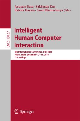 Lecture Notes in Computer Science: Intelligent Human Computer Interaction