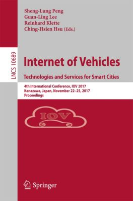 Lecture Notes in Computer Science: Internet of Vehicles. Technologies and Services for Smart Cities