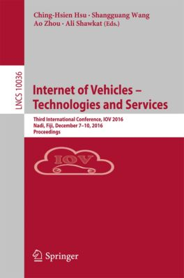 Lecture Notes in Computer Science: Internet of Vehicles – Technologies and Services