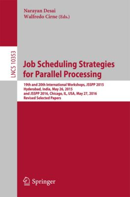 Lecture Notes in Computer Science: Job Scheduling Strategies for Parallel Processing