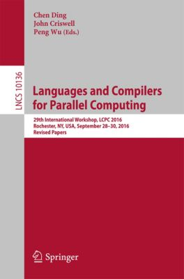Lecture Notes in Computer Science: Languages and Compilers for Parallel Computing