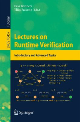 Lecture Notes in Computer Science: Lectures on Runtime Verification
