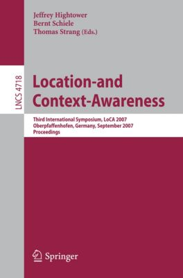 Lecture Notes in Computer Science: Location- and Context-Awareness