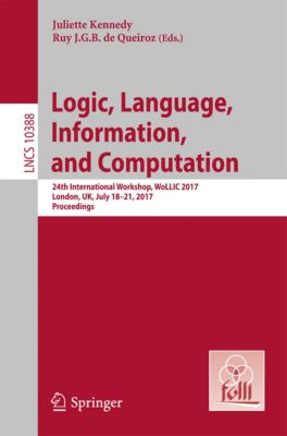 Lecture Notes in Computer Science: Logic, Language, Information, and Computation
