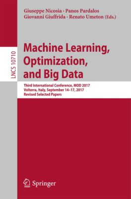 Lecture Notes in Computer Science: Machine Learning, Optimization, and Big Data