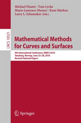 Lecture Notes in Computer Science: Mathematical Methods for Curves and Surfaces