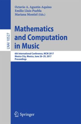 Lecture Notes in Computer Science: Mathematics and Computation in Music