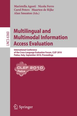 Lecture Notes in Computer Science: Multilingual and Multimodal Information Access Evaluation