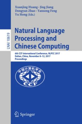 Lecture Notes in Computer Science: Natural Language Processing and Chinese Computing