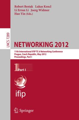 Lecture Notes in Computer Science: NETWORKING 2012