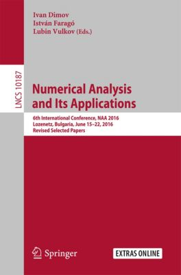 Lecture Notes in Computer Science: Numerical Analysis and Its Applications