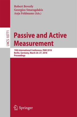 Lecture Notes in Computer Science: Passive and Active Measurement