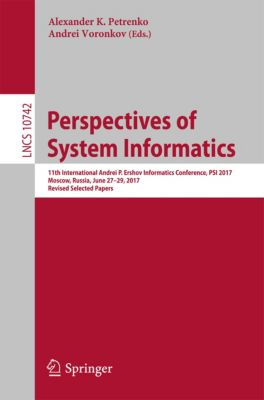 Lecture Notes in Computer Science: Perspectives of System Informatics