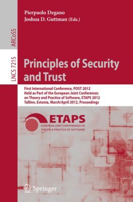 Lecture Notes in Computer Science: Principles of Security and Trust
