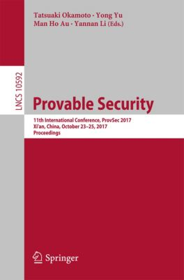 Lecture Notes in Computer Science: Provable Security