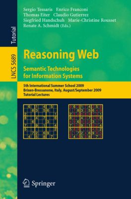 Lecture Notes in Computer Science: Reasoning Web. Semantic Technologies for Information Systems