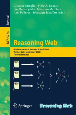 Lecture Notes in Computer Science: Reasoning Web
