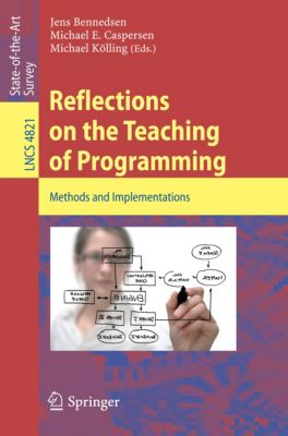 Lecture Notes in Computer Science: Reflections on the Teaching of Programming