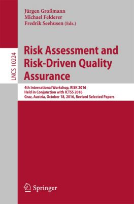 Lecture Notes in Computer Science: Risk Assessment and Risk-Driven Quality Assurance