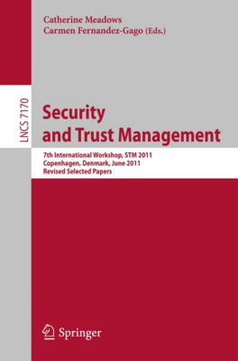 Lecture Notes in Computer Science: Security and Trust Management