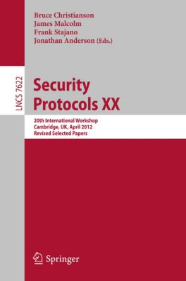 Lecture Notes in Computer Science: Security Protocols XX
