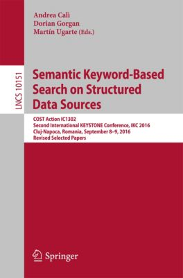 Lecture Notes in Computer Science: Semantic Keyword-Based Search on Structured Data Sources