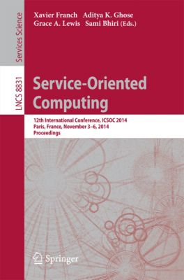 Lecture Notes in Computer Science: Service-Oriented Computing