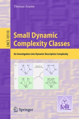 Lecture Notes in Computer Science: Small Dynamic Complexity Classes, Thomas Zeume