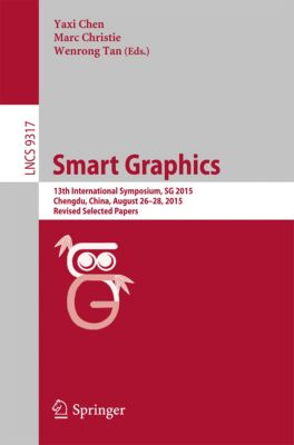 Lecture Notes in Computer Science: Smart Graphics
