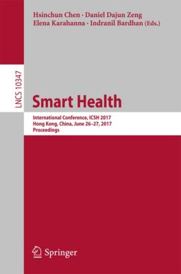 Lecture Notes in Computer Science: Smart Health