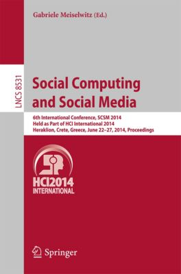Lecture Notes in Computer Science: Social Computing and Social Media