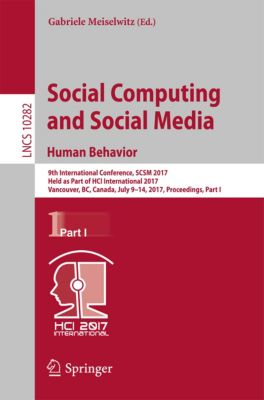 Lecture Notes in Computer Science: Social Computing and Social Media. Human Behavior